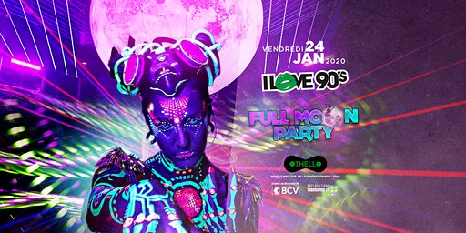 I LOVE 90'S - FULL MOON PARTY