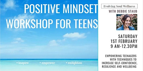 Positive Mindset Workshop for Teens tickets