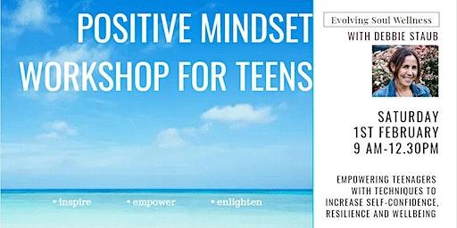 Positive Mindset Workshop for Teens