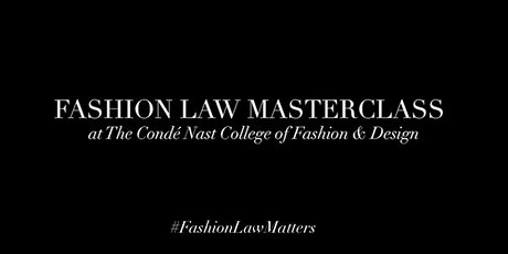Fashion Law Masterclass tickets