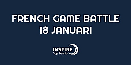 French Game Battle 18 januari tickets