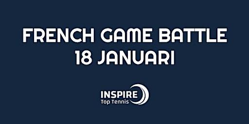 French Game Battle 18 januari