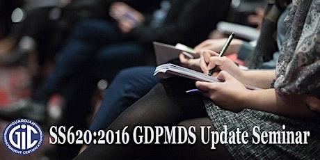 SS620:2016 GDPMDS Update Seminar tickets