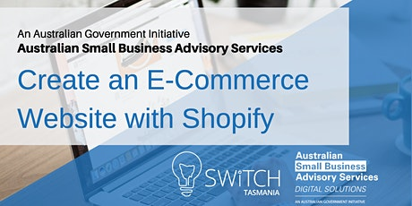 Create an E-Commerce Website with Shopify I Hobart tickets
