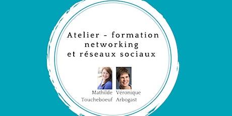 Atelier - formation networking et réseaux sociaux billets