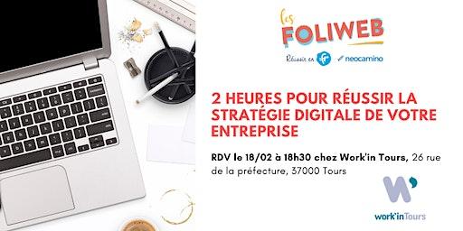[Tours] 2 heures pour réussir la stratégie digitale de votre entreprise