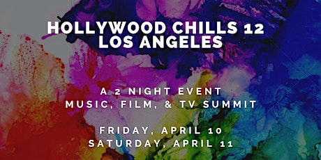 Hollywood Chills 12: Entertainment Summit tickets