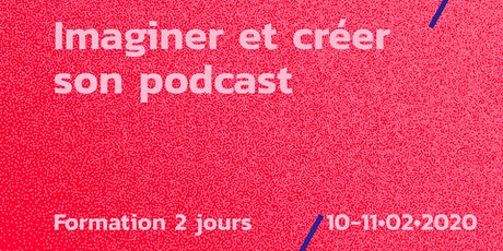 Formation // Créer son podcast tickets