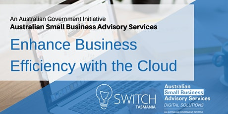 Enhance Business Efficiency with the Cloud I Hobart tickets