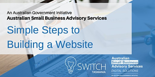Simple Steps to  Building a Website I Hobart
