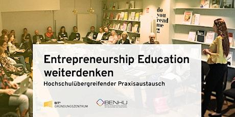 Entrepreneurship Education weiterdenken Tickets