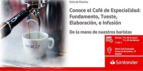 Conoce el Café de Especialidad: Fundamento, Tueste, Elaboración, entradas