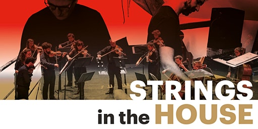 Strings in the House