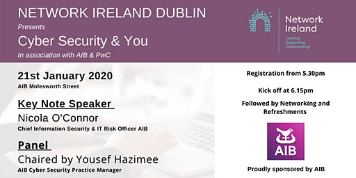 Network Ireland Dublin - Cyber Security & You