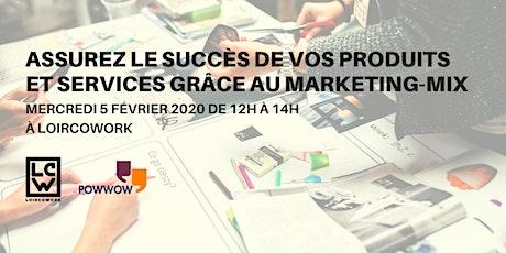Assurez le succès de vos produits et services grâce au marketing-mix. billets