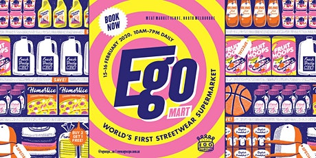 Ego Expo 2020 - Australia's Streetwear & Lifestyle Expo tickets