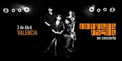 Nouvelle Vague en concierto | Valencia