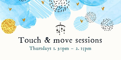 Touch & Move - Baby Yoga & Massage Sessions