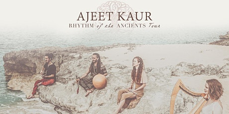 Ajeet  | Rhythms of the Ancients WorldTour 2021 (New Date!) tickets