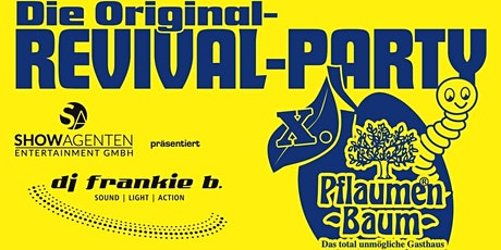Original Pflaumenbaum Revival Party X. Tickets