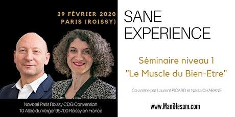 Séminaire SANE Expérience niveau 1 à Paris  - Le Muscle du Bien-Etre animé par Nadia Chabane et Laurent Picard entradas