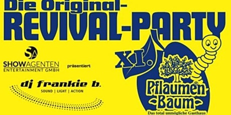 Original Pflaumenbaum-Revival Party XI. tickets