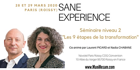 Séminaire SANE Expérience niveau 2 à Paris, animé par Nadia Chabane & Laurent Picard tickets
