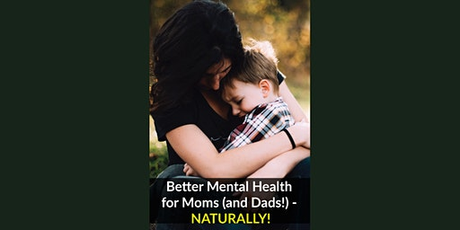 Better Mental Health - Naturally!  Free Seminar and Dinner