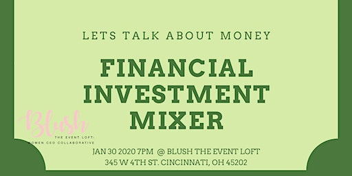Financial Investment Mixer with Mr. Hafford