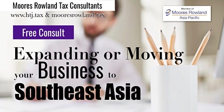 Expanding or Moving Your Business to South East Asia tickets