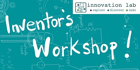 Coleford Library - Innovation Lab - Inventor's Workshop! tickets