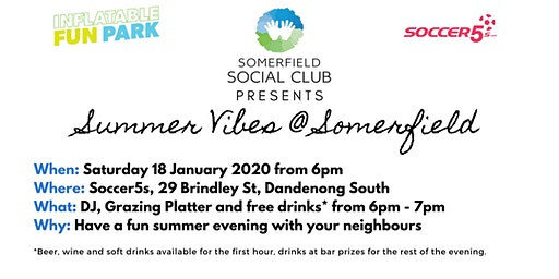Summer Vibes at Somerfield  - Drinks and Nibbles
