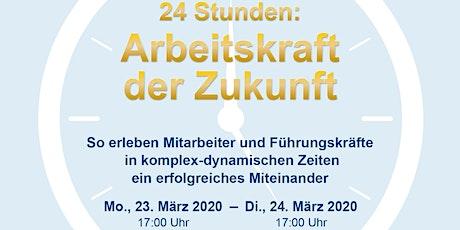 24 Stunden: Arbeitskraft der Zukunft Tickets