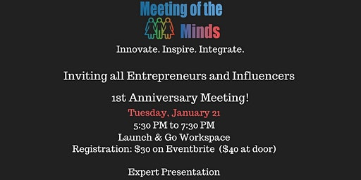 Meeting of the Minds for Entrepreneurs, Influencers & Leaders  - January 21