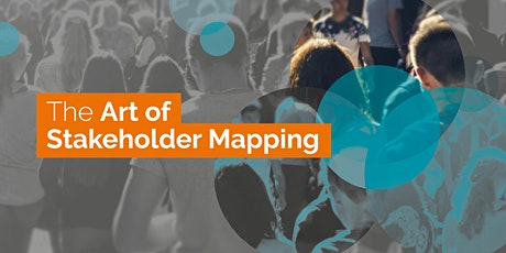 The Art of Stakeholder Mapping MCR tickets