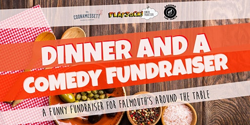 Dinner and a Comedy Fundraiser