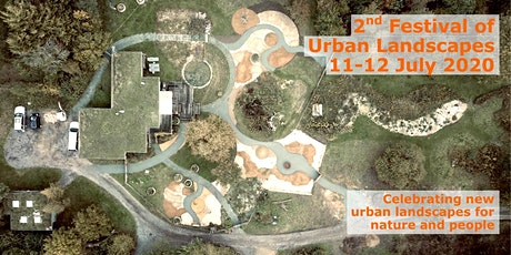 2nd Festival of Urban Landscapes for Nature & People tickets