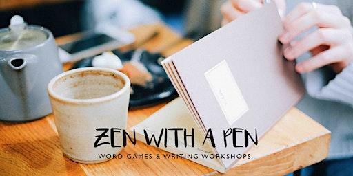 Zen with a Pen