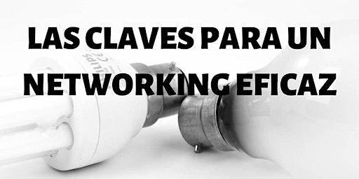 LAS CLAVES PARA UN NETWORKING EFICAZ
