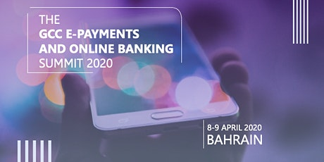 GCC E-Payments and Online Banking - EPAY SUMMIT tickets