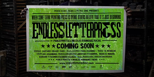 Screening ~ Los Ultimos / Endless Letterpress