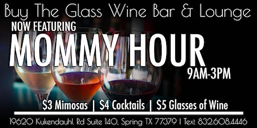 Mommy Happy Hour | 9AM - 3PM The Woodlands & N. Houston