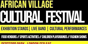 AFRICAN VILLAGE CULTURAL FESTIVAL LONDON 2020