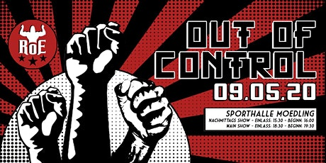 RoE Pro Wrestling + GLAM! - Out Of Control ´ 20 Tickets