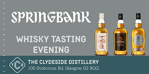 Springbank Whisky Tasting Evening