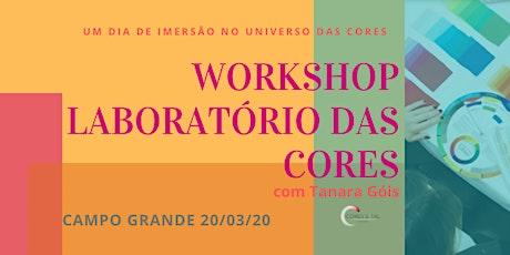 WORKSHOP LABORATÓRIO DAS CORES EM CAMPO GRANDE-MS ingressos