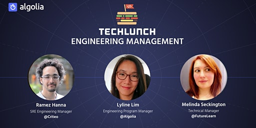 TechLunch #32: Engineering Management