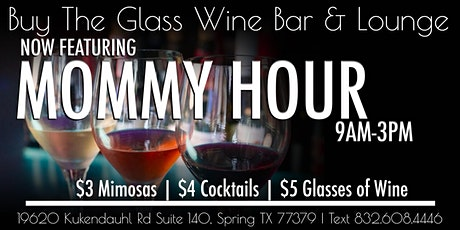 Mommy Happy Hour | 9AM - 3PM The Woodlands & N. Houston tickets