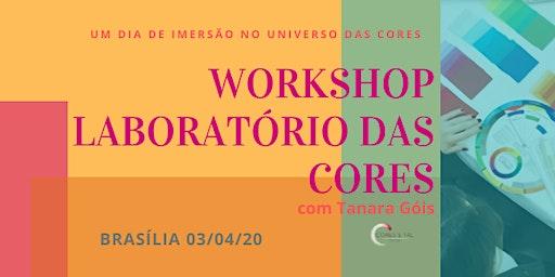 WORKSHOP LABORATÓRIO DAS CORES EM BRASÍLIA