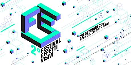 2° Festival Effetti Visivi biglietti